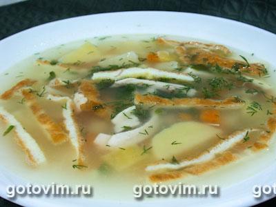 Суп куриный с омлетом. Фотография рецепта
